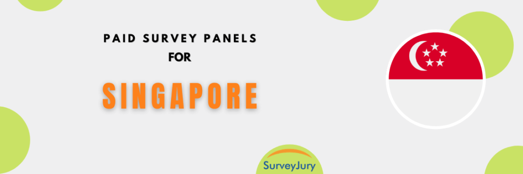Popular Paid Survey Panels For Singapore